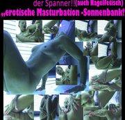 ..erotische #Masturbation a.d.Sonnenbank!