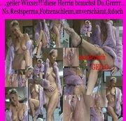deine #NS#Restsperma&Fotzenschleim-Herrin will,,,