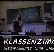 DAS KLASSENZIMMER - Wer diszipliniert hier wen
