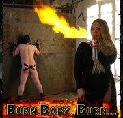 Burn Baby, Burn...