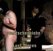 Peitschenhiebe im Lost Places
