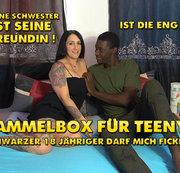 Rammelbox für Teenys ! Schwarzer 18 jähriger darf mich Ficken !!!
