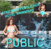 STRIP IN OFFENTLICHEN HOTEL SCHWIMMBAD