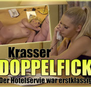 Krasser DOPPELFICK - Der Hotelservice war erstklassig