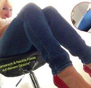 Mein geiler Jeansarsch und meine sexy nackten F��e ...
