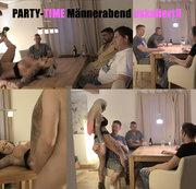 Party-Time Männerabend eskaliert!!!!
