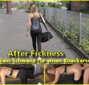 After Fickness - Sein Schwanz für einen Knackarsch