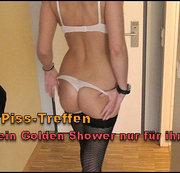 Piss-Treffen I Mein Golden Shower nur für ihn!