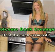 Welcome Back Creampie - Hast Du mich vermisst?