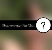 �berraschungs-Piss-Clip