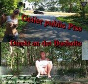 Public Piss an der Bushaltestelle