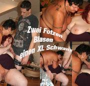 2 Fotzen Blasen XL Schwanz