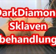 Sklavenbehandlung aller DarkDiamond