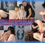 RubberDoll GangBang! Gummipuppen-Schwänze für Trannie-Löcher!