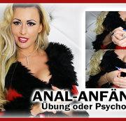 Anal-Anfänger! Übung oder Psychologie!?
