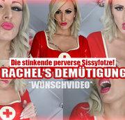Rachel's Demütigung! - Die stinkende perverse Sissyfotze!