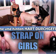 STRAP-ON GIRLS - Vorne und hinten hart gefickt!