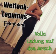 Wetlook-Leggings B****