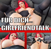 F�R DICH : GIRLFRIENDTALK