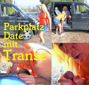 Parkplatz Date mit Transe