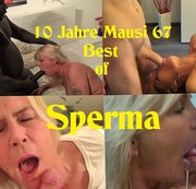 10 Jahre Mausi 67 - Best of Sperma