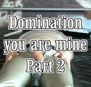 domination you are mine 2