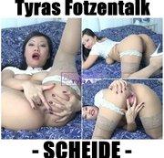 Tyras Fotzentalk - SCHEIDE
