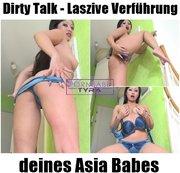 Dirty Talk - Laszive Verführung deines Asia Babes