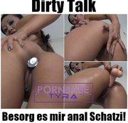 Dirty Talk - Besorg es mir anal Schatzi!