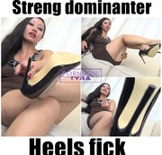 Streng dominanter Heels fick