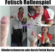 Fetisch Rollenspiel - Gliederschmerzen ade durch Fetish Nurse