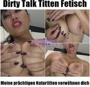 Dirty Talk Titten Fetisch - Meine prächtigen Naturtitten verwöhnen dich