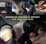 Mehrfach Bareback gefickt auf dem Rücksitz - Teil 3