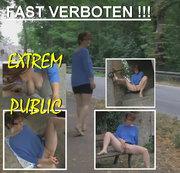 Verboten!!! Public Extrem