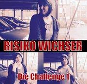 Risiko Wichser! Die Challenge 1