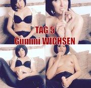 Tag 5 - Gummi Wichsen