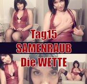 Tag15 - SAMENRAUB- Die Wette