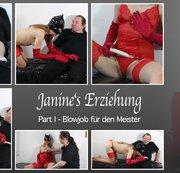 Janine's Erziehung – Part 1 – Blowjob für den Meister
