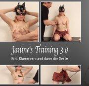 Janine's Training 3.0 - Erst Klammern und dann Gerte