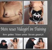 Mein neues Videogirl im Training – Ihre geilen Titten unter Strom gesetzt