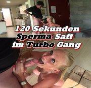 120 Sekunden - Sperma Saft im Turbo Gang