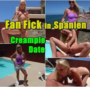 Fan Fick in Spanien - Creampie Date