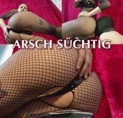 Arsch-Süchtig