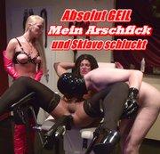 Absolut GEIL - Mein Arschfick und Sklave schluckt