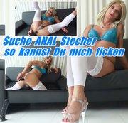 Suche ANAL Stecher - so kannst Du mich ficken