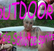 Outdoor!!! Bis die Schlotze spritzt!!!