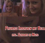 Privates Interview mit Bella - Inkl. Schwanz im Mund *g*