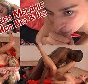 Teen Melanie mein Bro und ich!