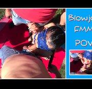 Blowjob FMM POV